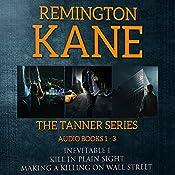 The TANNER Series, Book 1-3 | Remington Kane