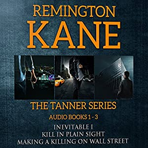 The TANNER Series, Book 1-3 Audiobook