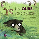 Un ours, of course ! (1CD audio) par Alice Zeniter