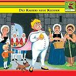 Des Kaisers neue Kleider und andere Märchen | Hans Christian Andersen