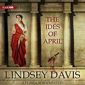 The Ides of April | [Lindsey Davis]
