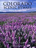 img - for Colorado Scenic Byways, Taking the Other Road book / textbook / text book