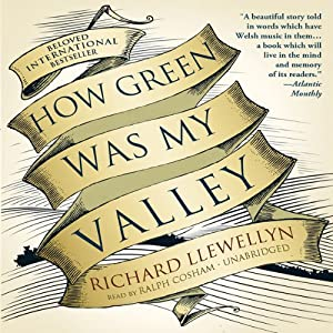 How Green Was My Valley | [Richard Llewellyn]