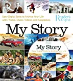 Adam Juniper My Story: Easy Digital Tools to Archive Your Life with Photos, Music, Videos, and Keepsakes [With DVD]