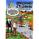 CORRUPCIÓN A MOGOLLÓN! (OLE MORTADELO)