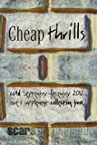 Cheap Thrills: cc&d magazine September-December 2011 issue writings