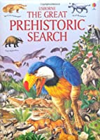 Great Prehistoric Search (Usborne Great Searches)