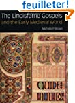 The Lindisfarne Gospels and the Early...
