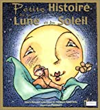 Petite histoire de la lune et du soleil