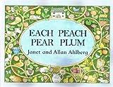 Each Peach Pear Plum Janet; Ahlberg, Allan Ahlberg