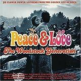 Peace & Love: The Woodstock Generation