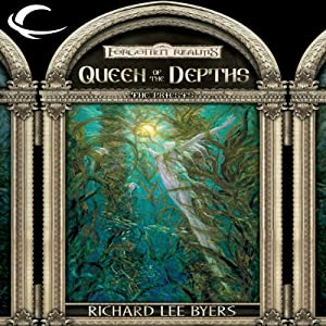Queen of the Depths: Forgotten Realms: The Priests, Book 4 | [Richard Lee Byers]