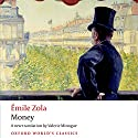 Money (       UNABRIDGED) by Émile Zola, Valerie Minogue (translator) Narrated by Napoleon Ryan