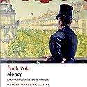 Money (       UNABRIDGED) by Émile Zola, Valerie Minogue (translator) Narrated by Napoleon Ryan