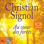 Au cœur des forêts   Christian Signol