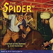 The Spider #25: Overlord of the Damned Audiobook by Grant Stockbridge Narrated by Nick Santa Maria