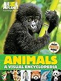 Animal Planet Animals: A Visual Encyclopedia