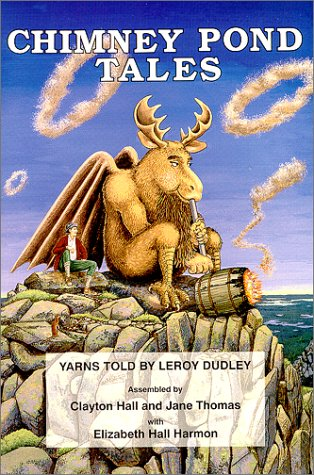 Chimney Pond Tales: Yarns Told by Leroy Dudley (Chimney Pond Tales compare prices)