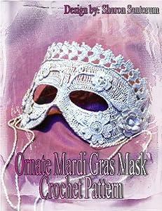 Ornate Mardi Gras Mask Crochet Pattern from Creeksendinc