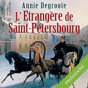 L'Étrangère de Saint-Pétersbourg | Livre audio