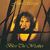 Bless The Weather by John Martyn (2005-12-20)