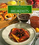 Breakfasts (Cordon Bleu Home Collection)