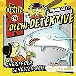 Angriff der Gangster-Haie (Olchi-Detektive 15) | Erhard Dietl,Barbara Iland-Olschewski