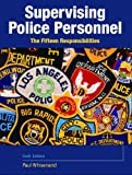img - for Supervising Police Personnel: The Fifteen Responsibilities (6th Edition) book / textbook / text book
