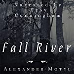 Fall River | Alexander Motyl