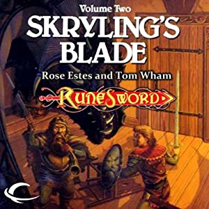 Skryling's Blade: RuneSword, Volume Two | [Rose Estes, Tom Wham]