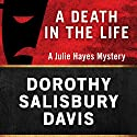 A Death in the Life Audiobook by Dorothy Salisbury Davis Narrated by Vanessa Johansson