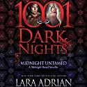 Midnight Untamed: A Midnight Breed Novella - 1001 Dark Nights Audiobook by Lara Adrian Narrated by Hillary Huber