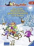 Leserabe - Sonderausgaben: Das große Weihnachtsgeschichtenbuch für Erstleser