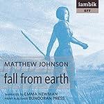 Fall From Earth | Matthew Johnson