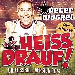 **Heiss drauf (Die Fussball-Version 2014)