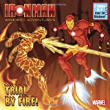 Trial by Fire!/Awesome Armory! (Marvel: Iron Man) (Deluxe Pictureback)