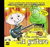 echange, troc Le chevalier d'Ut - DECOUVRIR UN INSTRUMENT,La guitare (musique enfant)
