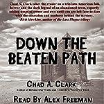 Down the Beaten Path | Chad A. Clark