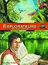 Sur les traces des explorateurs du XVIIIe siècle par Lanni