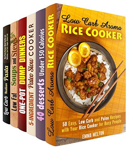 Everything Low Carb  Box Set (6 in 1): Over 200 Low Carb and Low Fat Recipes for Your Aroma Rics Cooker, Dutch Oven, Slow Cook (Low Carb Recipes & Special Appliances) by Emma Melton, Melissa Hendricks, Paula Hess, Sheila Hope