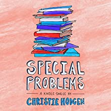 Special Problems (       UNABRIDGED) by Christie Hodgen Narrated by Dina Pearlman
