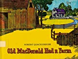Old Macdonald Had a Farm (0397312628) by Quackenbush, Robert M.