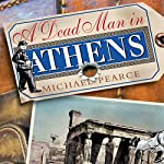 A Dead Man in Athens   Michael Pearce