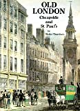 Old London: Cheapside and St. Paul's (Village London series) (0946619239) by Thornbury, Walter