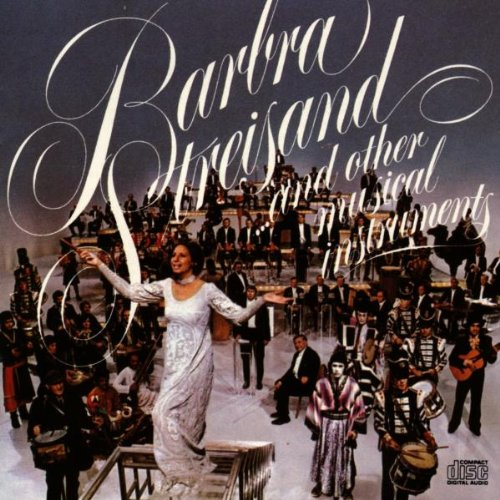 Barbra Streisand - Barbra Streisand... And Other Musical Instruments - Zortam Music