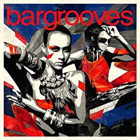 Bargrooves Deluxe 2014 Mix 1