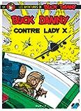 Buck Danny, tome 17 : Buck Danny contre Lady X