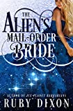The Alien's Mail-Order Bride: A Sci-Fi Alien Romance Novella