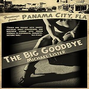 The Big Goodbye Audiobook