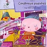 Construyo Puentes - Con 1 CD